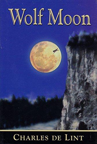 WOLF MOON: De Lint, Charles.
