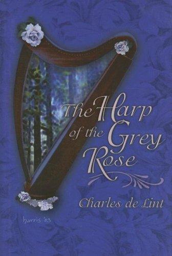 9781931081870: Harp Of The Grey Rose