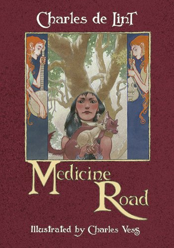 Medicine Road (Deluxe Signed Edition): De Lint, Charles