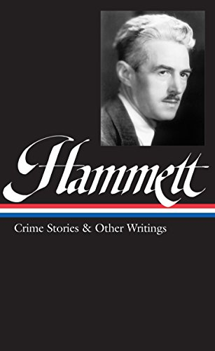 9781931082006: Dashiell Hammett: Crime Stories and Other Writings (Library of America)