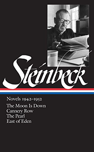 9781931082075: Steinbeck Novels 1942-1952: The Moon Is Down / Cannery Row / The Pearl / East of Eden (Library of America)