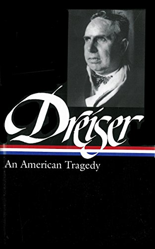 9781931082310: Theodore Dreiser: An American Tragedy (Library of America No.140)