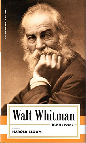 9781931082327: Walt Whitman: Selected Poems (American Poets Project)