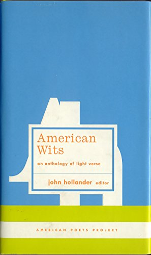 American Wits: An Anthology of Light Verse (American Poets Project): Various; Library of America