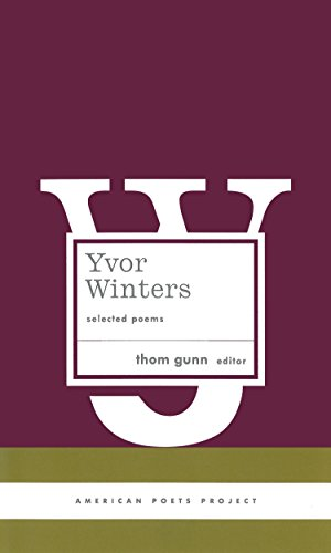 9781931082501: Yvor Winters: Selected Poems (American Poets Project)
