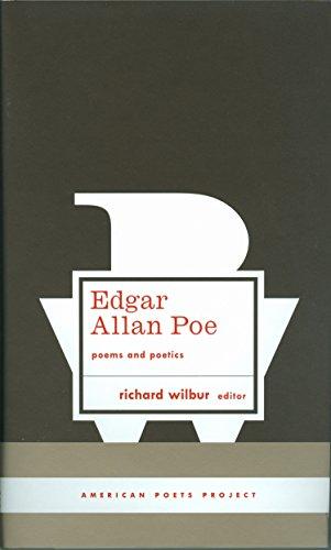 Edgar Allan Poe: Poems and Poetics (American Poets Project): Poe, Edgar Allan