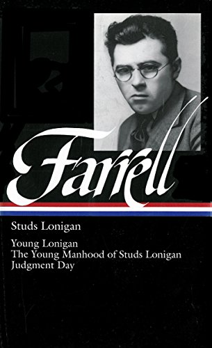 9781931082556: Studs Lonigan: Young Lonigan / The young manhood of Studs Lonigan / Judgment day