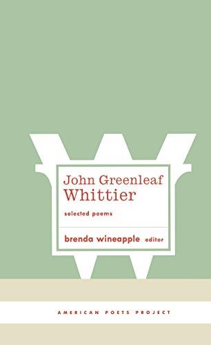 John Greenleaf Whittier: Selected Poems (American Poets: John Greenleaf Whittier