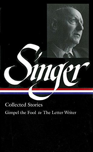Isaac Bashevis Singer: Collected Stories