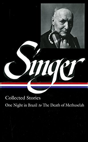 Collected Stories: One Night in Brazil to The Death of Methusaleh.