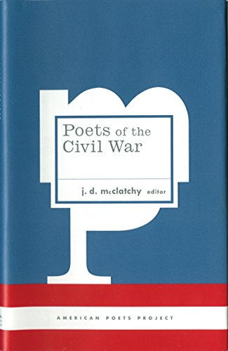 9781931082761: Poets of the Civil War: (American Poets Project #15)