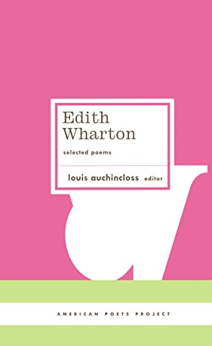 9781931082860: Edith Wharton: Selected Poems (American Poets Project)