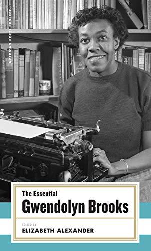 Essential Gwendolyn Brooks (Hardback): Gwendolyn Brooks
