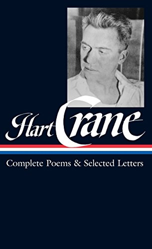 9781931082990: Hart Crane: Complete Poems & Selected Letters (Loa #168) (Library of America)