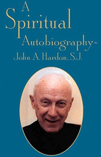 9781931101080: A Spiritual Autobiography: John A. Hardon, S.J.