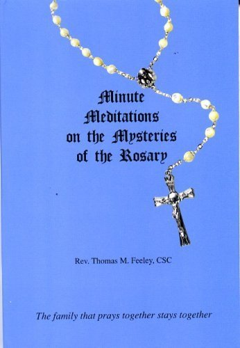9781931101103: Minute Meditations on the Mysteries of the Rosary : The Family That Prays Together Stays Together