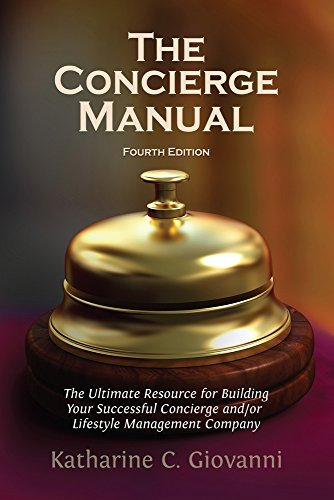 9781931109123: The Concierge Manual: The Ultimate Resource for Building Your Concierge and/or Lifestyle Management Company