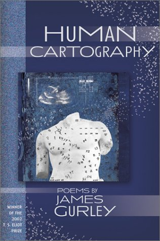 9781931112154: Human Cartography: Poems (Winner, T.S. Eliot Prize, 2002) (New Odyssey Series)