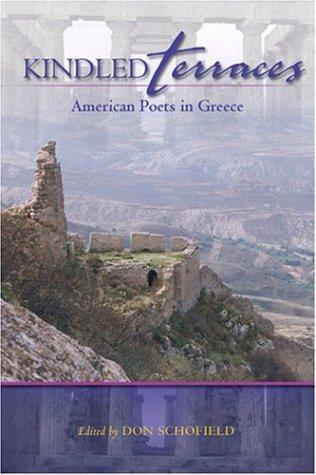 9781931112376: Kindled Terraces: American Poets in Greece (New Odyssey Series)