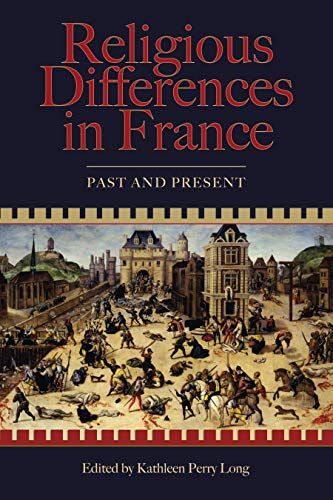 9781931112574: Religious Differences in France: Past and Present (Sixteenth Century Essays & Studies)