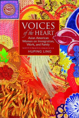 9781931112680: Voices of the Heart: Asian American Women on Immigration, Work, and Family