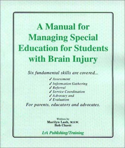 9781931117128: A Manual for Managing Special Education for Students with Brain Injury