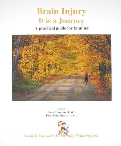 9781931117371: Brain Injury: It Is a Journey: A Practical Guide for Families