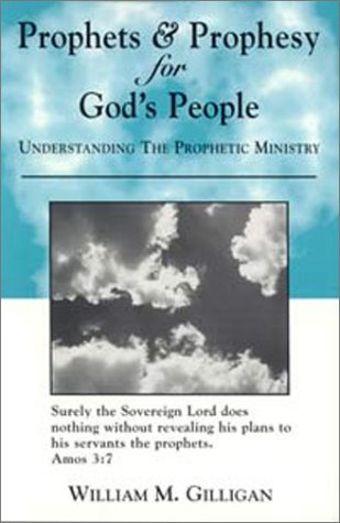9781931124003: Prophets & Prophesy for God's People