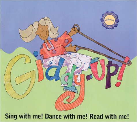 Giddy-Up!: Sing with Me! Dance with Me! Read with Me! with Book (Kindermusik Library): Susan James