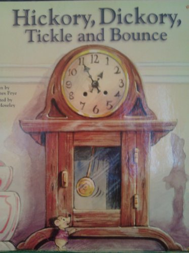 9781931127721: Hickory, Dickory, Tickle and Bounce