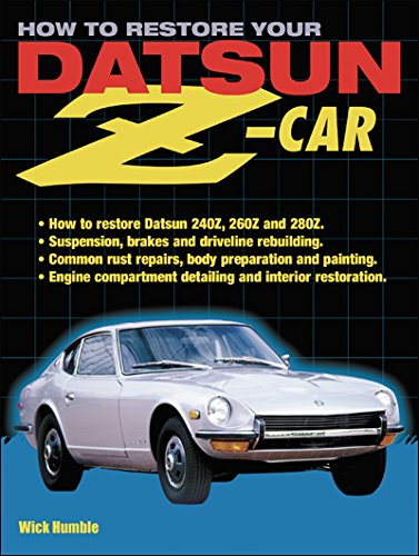 9781931128025: How to Restore Your Datsun Z-Car