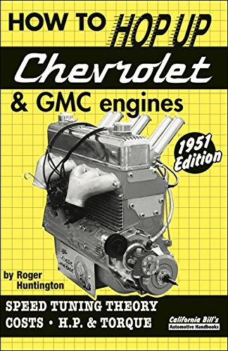 9781931128070: How to Hop Up Chevrolet & GMC Engines: Speed Tuning, Theory, Costs, Horsepower and Torque