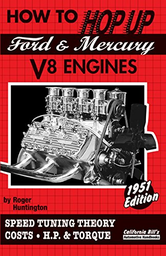 How to Hop Up Ford Mercury V8: Roger Huntington