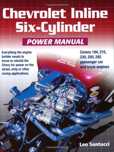 9781931128155: Chevrolet Inline Six-Cylinder Power Manual