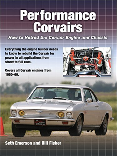 Performance Corvairs: How to Hotrod the Corvair: Emerson, Seth