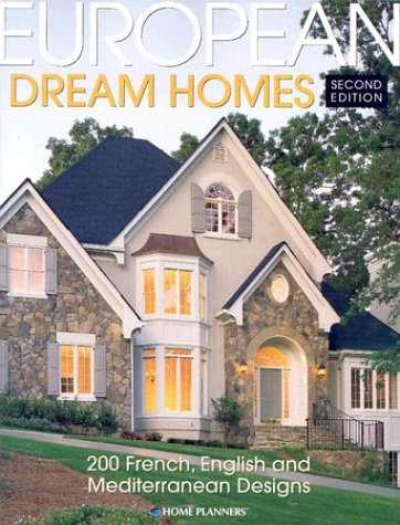 European Dream Homes (1931131058) by Inc. Home Planners