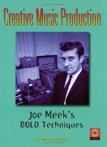 9781931140089: Creative Music Production: Joe Meek's Bold Techniques