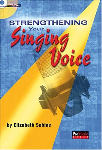 9781931140416: Strengthen Your Singing Voice