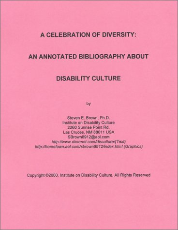 9781931145022: A Celebration of Diversity : An Annotated Bibliography About Disability Culture