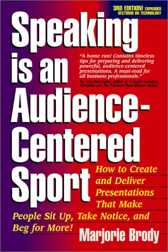 9781931148146: Speaking is an Audience-Centered Sport, Third Edition