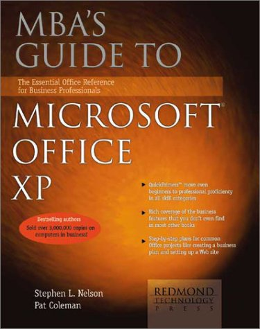 Mba's Guide to Microsoft Office Xp: The Essential Office Reference for Business Professionals:...