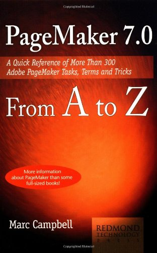 9781931150507: Pagemaker 7 from A to Z: A Quick Reference of More Than 300 PageMaker Tasks, Terms and Tricks