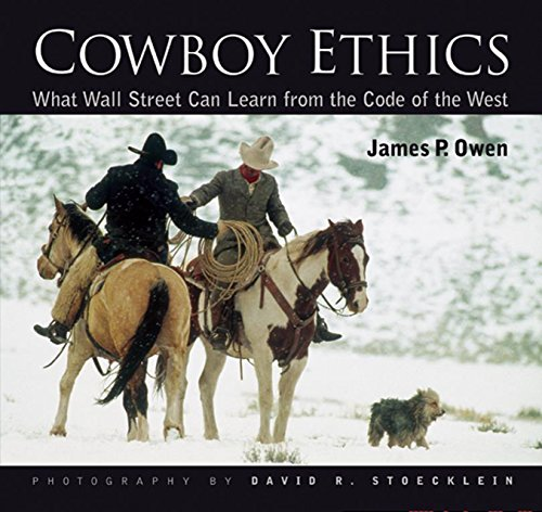 9781931153959: Cowboy Ethics: What Wall Street Can Learn From The Code Of The West