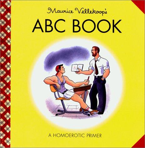 9781931160001: Maurice Vellekoop's ABC Book: A Homoerotic Primer