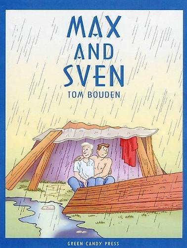Max And Sven: Bouden, Tom