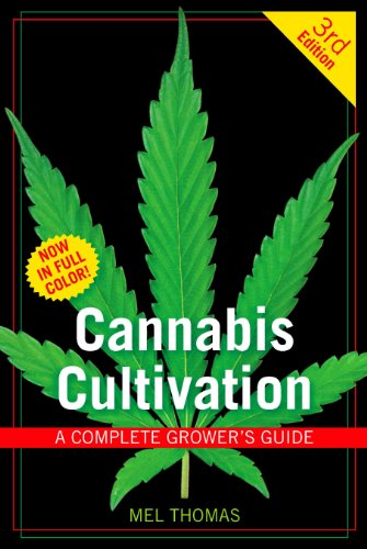 9781931160834: Cannabis Cultivation: A Complete Grower's Guide
