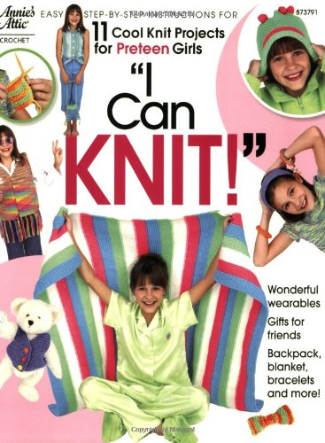 9781931171007: I Can Knit (Annie's Attic)