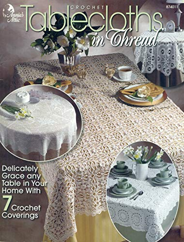 Crochet Tablecloths in Thread (Annie's Attic): Josie Rabier