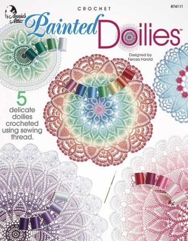 9781931171281: Crochet Painted Doilies