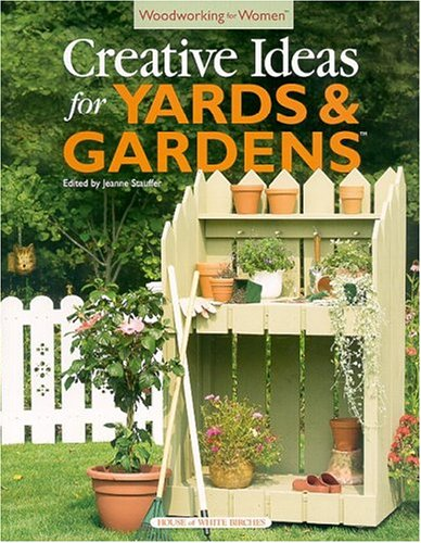 9781931171663: Woodworking for Women: Creative Ideas for Yards & Gardens